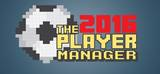 PLAYER MANAGER 2016