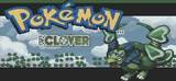 POKEMON: CLOVER