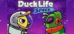 DUCKLIFE: SPACE