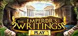 THE EMPEROR'S WRITINGS